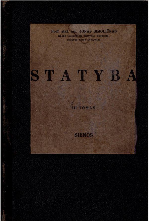 Jonas Šimoliūnas Statyba III tomas 1940