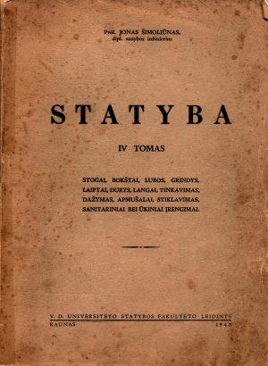 Jonas Šimoliūnas Statyba IV tomas 1944